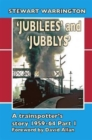 Image for 'Jubilees' and 'Jubblys': A Trainspotter's Story 1959-1964 : Part 1