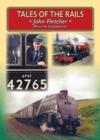 Image for Tales of the Rails : John Fletcher Main Line Footplateman