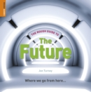 Image for The rough guide to the future