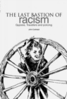 Image for The last bastion of racism?  : gypsies, travellers and policing