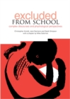 Image for Excluded from school  : complex discourses and psychological perspectives