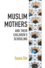 Image for Muslim mothers and their children's schooling