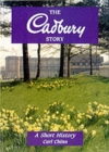 Image for The Cadbury Story : A Short History