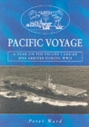 "Image for Pacific Voyage : A Year on the Escort Carrier HMS ""Arbiter"" During World War II"
