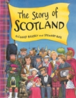 Image for The story of Scotland