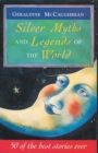 Image for Silver myths and legends of the world