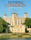 Image for The Tower of London  : the official illustrated history