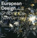 Image for European design since 1985  : shaping the new century