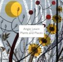 Image for Angie Lewin - plants and places