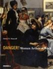 Image for Danger!  : women artists at work