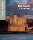 Image for The story of the Tower of London