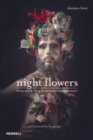 Image for Night flowers  : from avant-drag to extreme haute couture