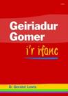 Image for Geiriadur Gomer i'r Ifanc