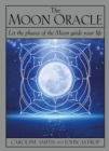 Image for The Moon Oracle : Let the Phases of the Moon Guide Your Life