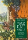 Image for The Druid Plant Oracle : Working with the Magical Flora of the Druid Tradition