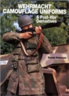 Image for Wehrmacht Camouflage Uniforms & Post-war Derivatives (europa Militaria 17)
