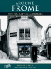 Image for Frome : Photographic Memories