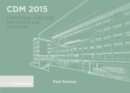Image for CDM 2015  : a practical guide for architects and designers
