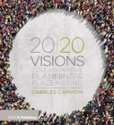 Image for 20/20 visions  : collaborative planning and placemaking