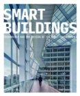Image for Smart buildings  : technology and the design of the built environment