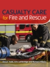 Image for Casualty care for fire and rescue
