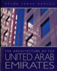 Image for The architecture of the United Arab Emirates