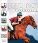 Image for Riding essentials  : step-by-step techniques to improve your skills
