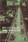 Image for Milan since the miracle  : city, culture and identity