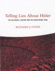 Image for Telling lies about Hitler  : the Holocaust, history and the David Irving trial