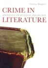 Image for Crime in literature  : sociology of deviance and fiction