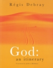 Image for God, an itinerary