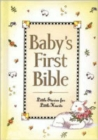 Image for Baby's First Bible : Little Stories for Little Hearts