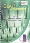Image for CLAIT Advanced Unit 3 Managing IT Resources Using Windows 2000