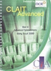 Image for CLAIT Advanced Unit 6 Advanced Spreadsheets Using Excel 2000
