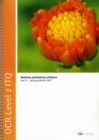 Image for OCR Level 2 ITQ - Unit 31 - Desktop Publishing Software Using Microsoft Publisher 2007