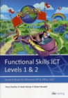 Image for Functional Skills ICT Student Book for Levels 1 & 2 (Microsoft Windows XP & Office 2007)