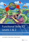 Image for Functional skills ICTLevels 1 & 2,: Student book for Windows 7 & Office 2010 : Levels 1 & 2