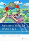 Image for Functional Skills ICT Student Book for Levels 1 & 2 (Microsoft Windows 7 & Office 2013)
