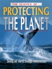 Image for The science of protecting the planet