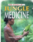 Image for The science of jungle medicine