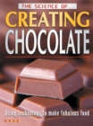 Image for The science of creating chocolate