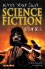 Image for Write your own science-fiction stories
