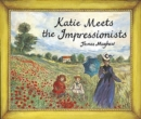 Image for Katie meets the Impressionists