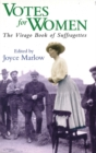 Image for Votes for women  : the Virago book of suffragettes