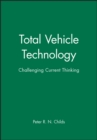 Image for Total Vehicle Technology : Challenging Current Thinking