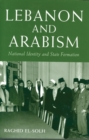 Image for Lebanon and Arabism, 1936-1945