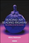 Image for Reading art, reading Irigaray  : the politics of art by women