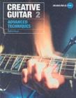 Image for Creative guitar2,: Advanced techniques