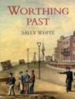 Image for Worthing Past