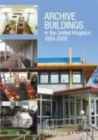 Image for Archive Buildings in the United Kingdom 1993-2005